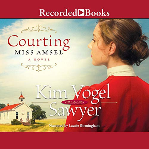 Courting Miss Amsel audiobook cover art