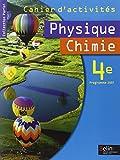 Physique Chimie 4e - Cahier d'activités