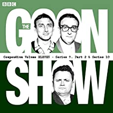 The Goon Show - Compendium Volume Eleven - Series 9 - Part 2 & Series 10