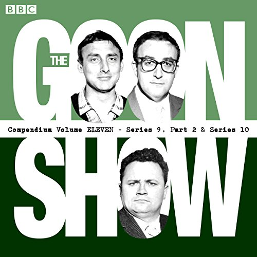 The Goon Show Compendium: Volume 11 (Series 9, Pt 2 & Series 10) cover art