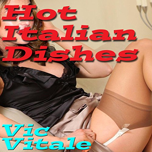 Hot Italian Dishes audiobook cover art