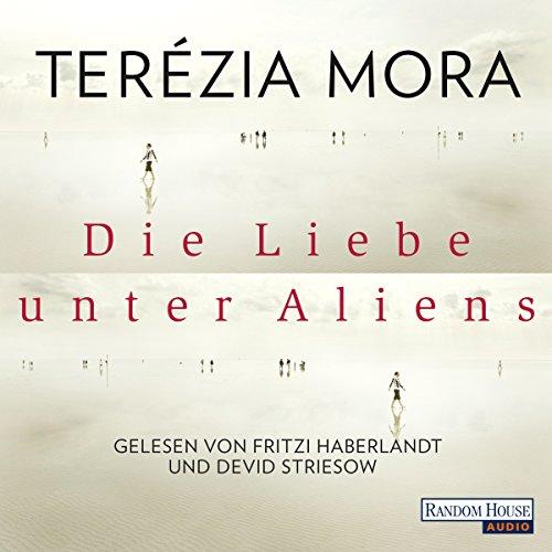 Die Liebe unter Aliens audiobook cover art
