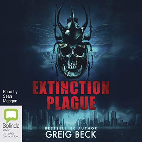 Extinction Plague Audiobook By Greig Beck cover art