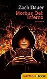 Morbus Dei: Inferno: Roman (Morbus Dei (Deutsch) 2)