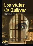 Los viajes de Gulliver (CLÁSICOS - Tus Libros-Selección)
