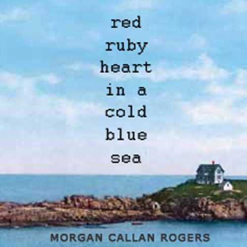 Red Ruby Heart in a Cold Blue Sea cover art