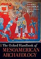 The Oxford Handbook of Mesoamerican Archaeology (The Oxford Handbooks)
