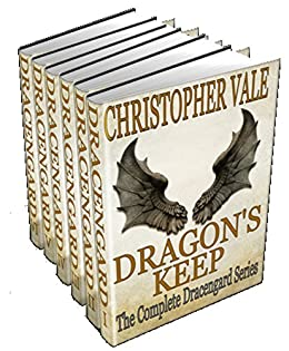 Dragon's Keep: The Complete Dracengard Series by [Christopher Vale]