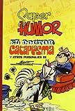 El Doctor Cataplasma y otros personajes (Súper Humor Clásicos 7)