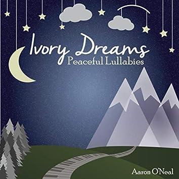 Ivory Dreams Peaceful Lullabies