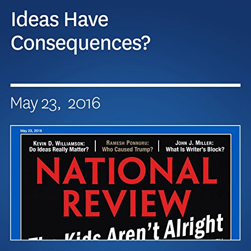 Ideas Have Consequences? audiobook cover art