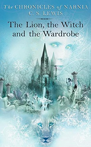 The Lion, the Witch and the Wardrobe (Chronicles of Narnia, 2)