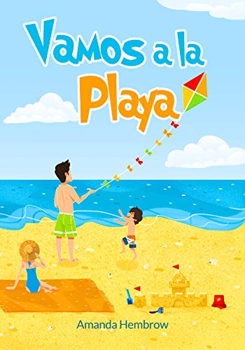 Vamos A La Playa Going To The Beach Kids Spanish Books Libros Para Bebes En Espanol