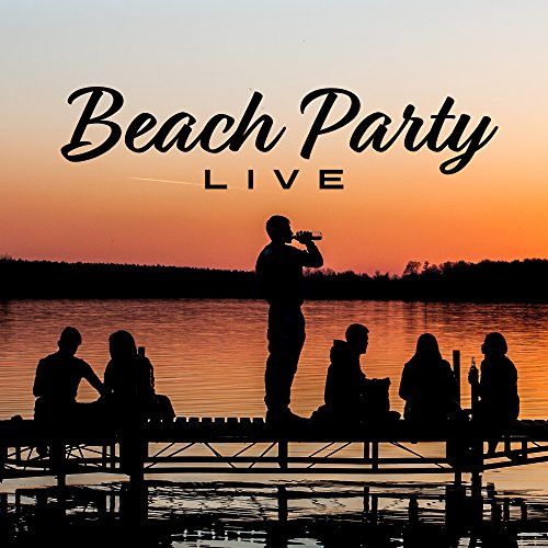 Beach Party Live