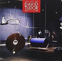 The Art of David Tudor by David Tudor/John Cage/Takehisa Kosugi