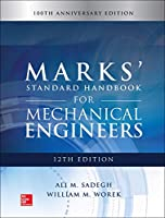 Marks' Standard Handbook for Mechanical Engineers: 100th Anniversary Edition