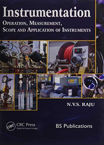 Instrumentation: Operation, Measurement, Scope and Application of Instruments