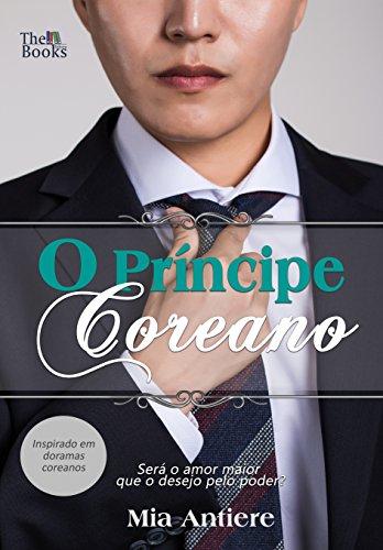 O Príncipe Coreano (Saranghae Livro 1)