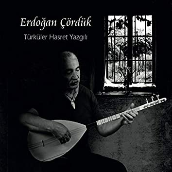 Türküler Hasret Yazgılı