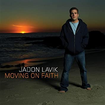 Moving On Faith