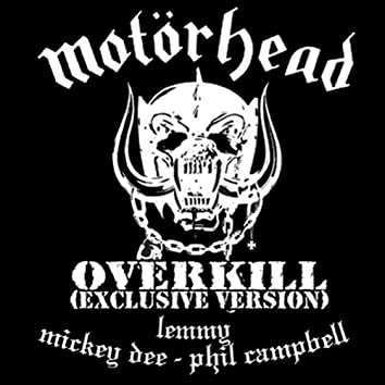 Overkill (Exclusive Version)