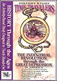 Time Travelers History Study CD: Industrial Revolution Through the Great Depression