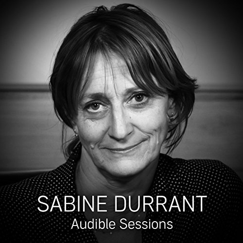 FREE: Audible Sessions with Sabine Durrant audiobook cover art