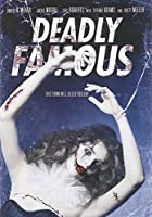 Deadly Famous [DVD] [Import]