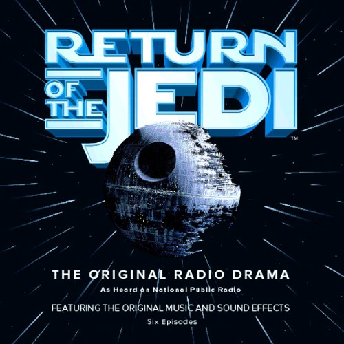 Star Wars: Return of the Jedi (Dramatized) cover art