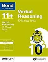 Bond 11+: Verbal Reasoning: 10 Minute Tests by Frances Down(2015-03-05)