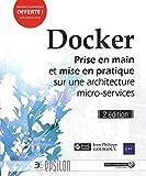 Docker - Prise en main et mise en pratique sur une architecture micro-services (2e édition)