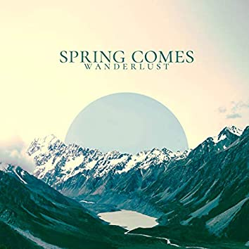 Spring Comes