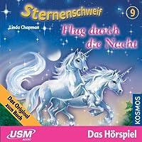 Flug durch die Nacht (Sternenschweif 9) Hörbuch