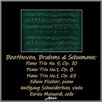 Beethoven, Brahms & Schumann: Piano Trio NO. 5, OP. 70 - Piano Trio No.1, OP. 8 - Piano Trio No.1, OP. 63 (Live)