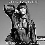 Talk a Good Game von Kelly Rowland