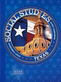 Scott Foresman Social Studies: Texas Edition 0328017868 Book Cover