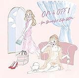 ON&OFF I -for Beautiful Life BGM-