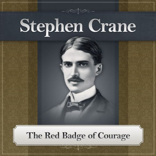 The Red Badge of Courage: The World of Henry Fleming audiobook cover art