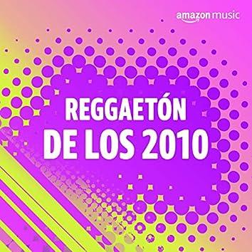 Reggaetón de los 2010