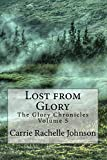 Lost from Glory (The Glory Chronicles) (Volume 5)