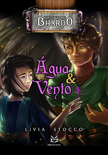Água e Vento: Histórias de Bhardo (Mundo de Bhardo) (Portuguese Edition)