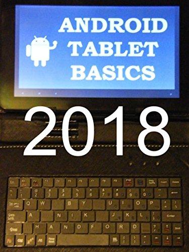 Android Tablet Basics 2018 Edition (English Edition)