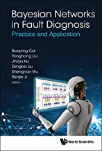 Bayesian Networks In Fault Diagnosis: Practice And Application