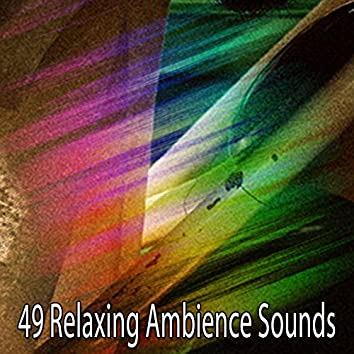 49 Relaxing Ambience Sounds