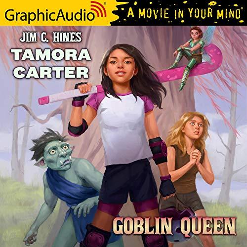 Tamora Carter: Goblin Queen [Dramatized Adaptation] Titelbild