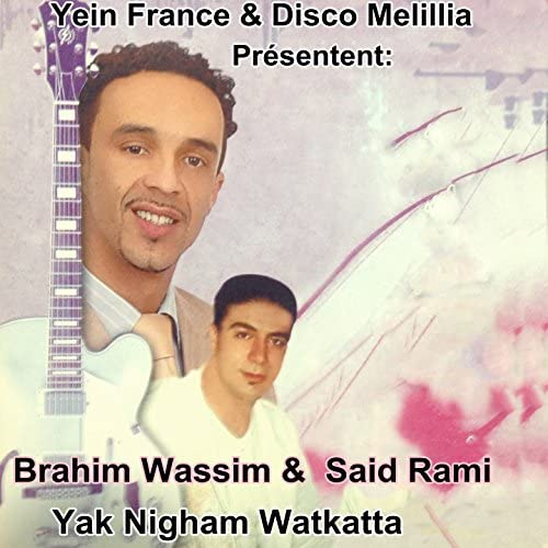 Brahim Wassim feat. Said Rami