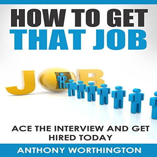 How to Get That Job audiobook cover art