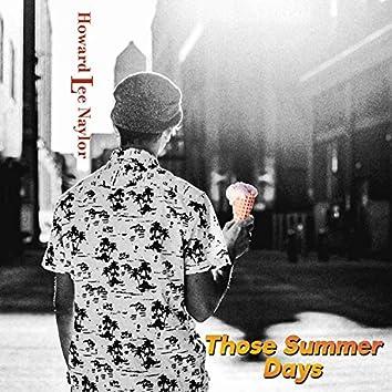 Those Summer Days