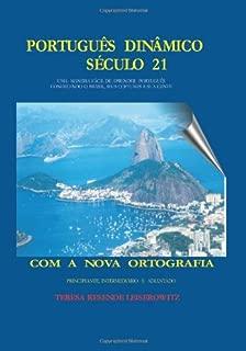 Portugues Dinamico Seculo 21: Uma Maneira Facil de Aprender Portugues, Conhecendo o Brazil, seus Costumes e sua Gente
