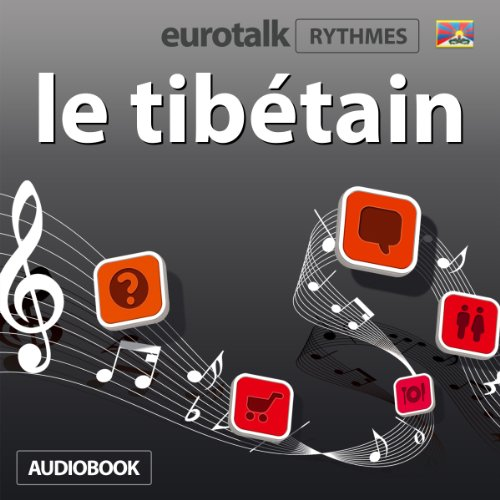 EuroTalk Rhythmes le tibétain audiobook cover art